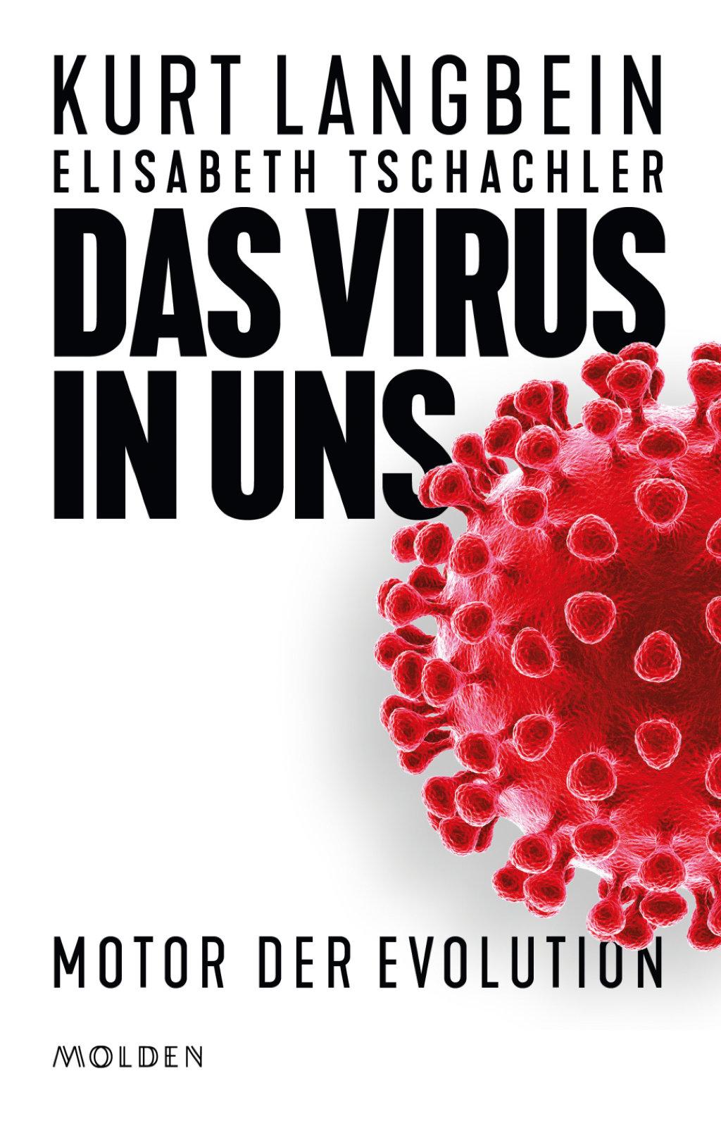 Langbein_Tschachler: Das Virus in uns